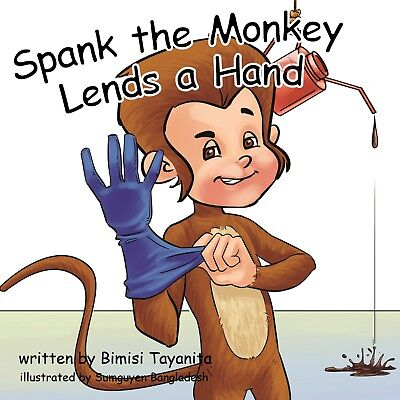 Spank the Monkey Lends a Hand             HARD COVER--Physical Book