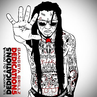 Lil Wayne   Dedication 5  Mix Cd  Hosted By Dj Drama