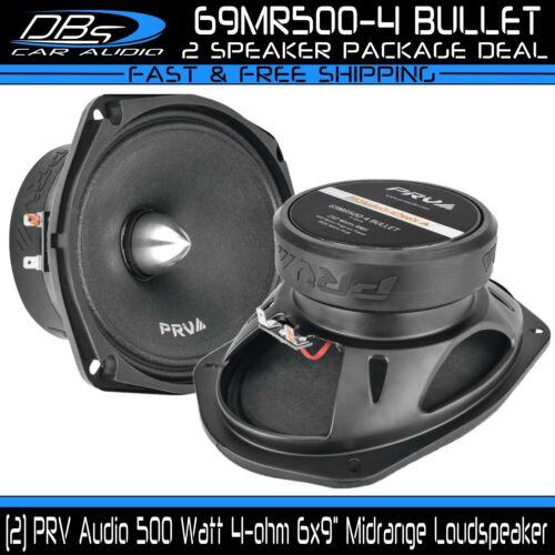 2 PRV Audio 69MR500-4 BULLET 6x9 Midrange Car Speaker 500 Watt 4-ohm Loudspeaker
