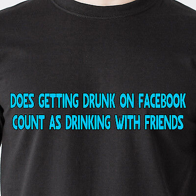 Getting Drunk On Facebook Count As Drinking With Friends Bar Retro Funny T Shirt