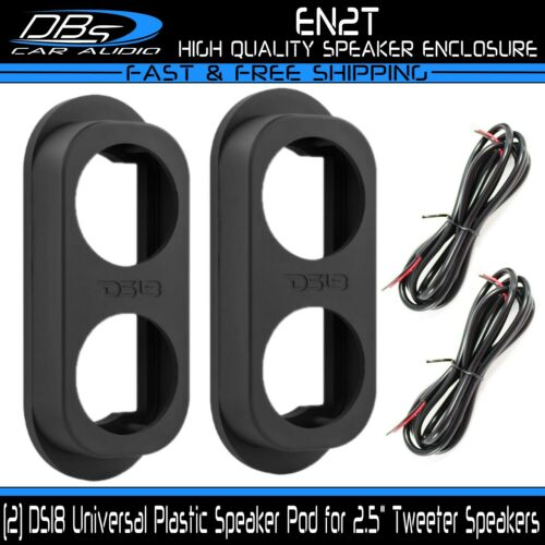 2x DS18 EN2T Universal Black Plastic Tweeter Pillar Door Tweeter Enclosure Pods