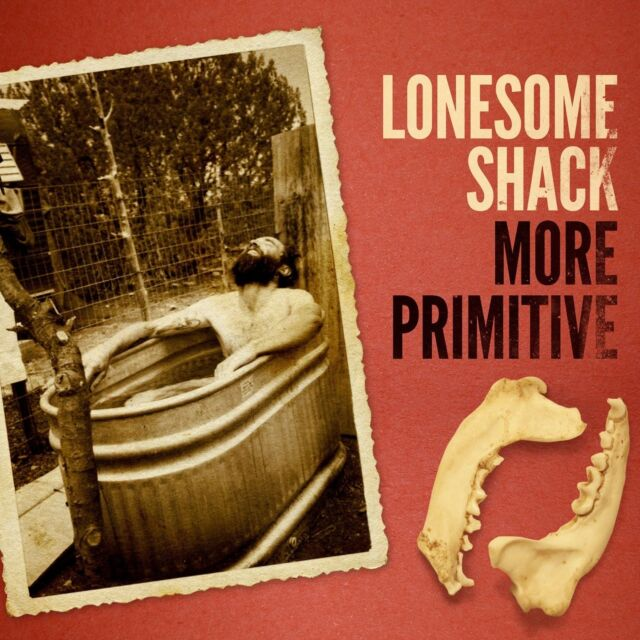 LONESOME SHACK - MORE PRIMITIVE  CD NEU