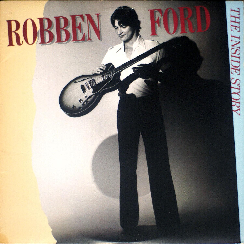 Robben Ford - The Inside Story EX/VG 07-1247 Vinyl LP - $13.00
