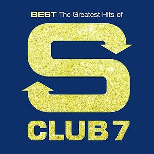S CLUB 7 - BEST - THE GREATEST HITS OF S CLUB 7: CD ALBUM (May 4th 2015)