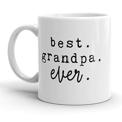Best Grandpa Ever Mug Cute Family Grandfather Coffee Cup - (11 Oz Cute Coffee Mug)