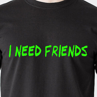 I Need Friends Family Love Facebook School Party Humor Retro Funny T Shirt