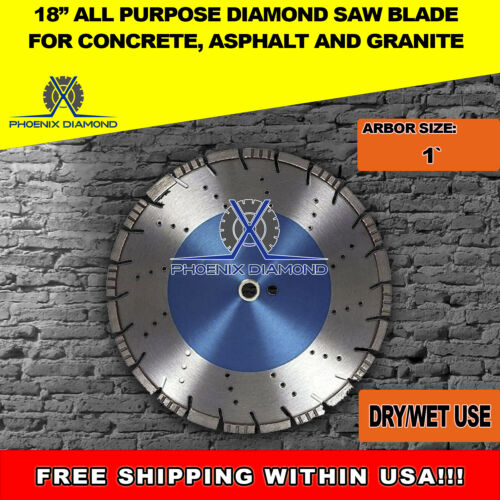 "18"" All Purpose Diamond Saw Blades for Concrete, Asphalt, & Granite, 1"" Arbor"