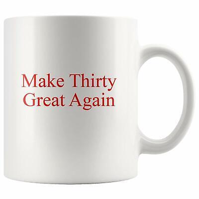 30th Birthday Coffee Mug Saying Gift Idea for Men Women Turning 30 Gag Gift Bday (30 Birthday Ideas)
