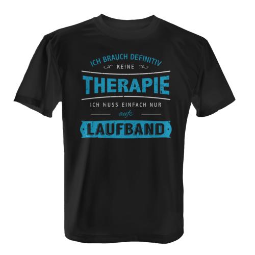Therapie Laufband Herren T-Shirt Spruch Fitness Training Sport Laufen Joggen Neu