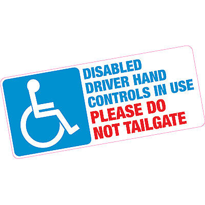 Disabled Driver Please Do Not Tailgate Vinyl Sticker Blue Badge Car Motobility