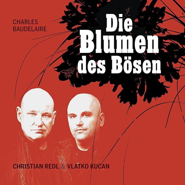 CHRISTIAN/KUCAN,VLATKO REDL - DIE BLUMEN DES BÖSEN  CD NEU