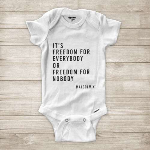 Freedom Malcolm X Quote Black History Civil Rights Equality Baby Infant Bodysuit