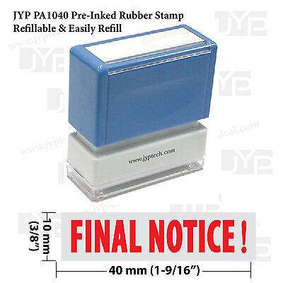 Final Notice Jyp Pa1040 Pre-inked Rubber Stamp Red Ink