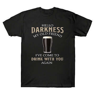 Hello Darkness My Old Friend I've Come To Drink with You Again Men's T-Shirt Tee