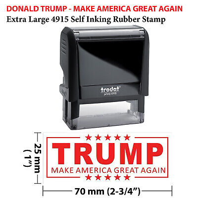 Donald Trump - Make America Great Again - 4915 Self Inking Stamp Red Ink