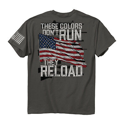 Buck Wear These Colors Don't Run They Reload American Flag Men's Tee Shirt USA (Color Run Shirts)