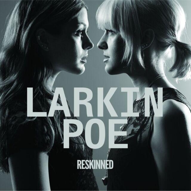 LARKIN POE - RESKINNED  CD NEU