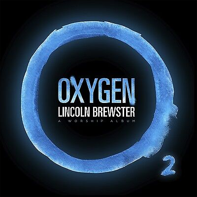 Oxygen By Lincoln Brewster  Cd  Integrity Music  New