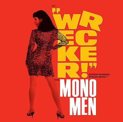 MONO MEN Wrecker! CD NEW GARAGE PUNK ROCK ESTRUS CHANTRY 90's