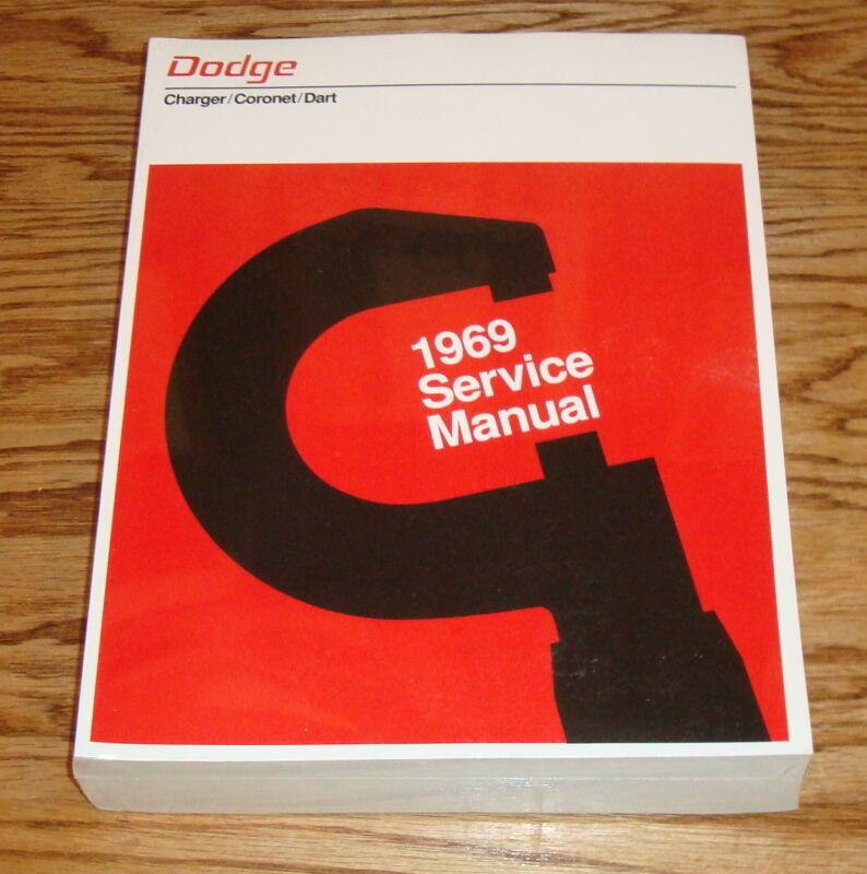 1969 Dodge Charger Coronet Dart Service Shop Manual 69