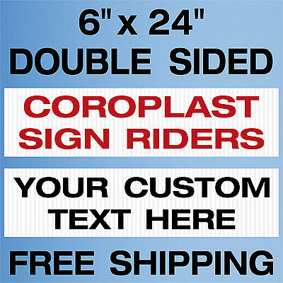 12 Custom Real Estate Rider Signs 4mil Corrugated Plastic 2 Sided Free Shipping