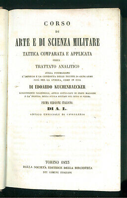 KUCHENBAECKER EDOARDO CORSO DI ARTE E SCIENZA MILITARE TATTICA TRATTATO 1853