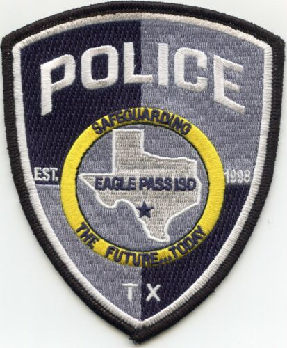 EAGLE PASS Independent School District ISD TEXAS TX POLICE PATCH