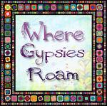 Where Gypsies Roam