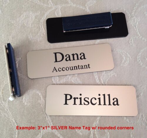 """Custom Employee Name Tag smth Silver w Corner Rounds & magnet attachment 1"""" x 3"""""""