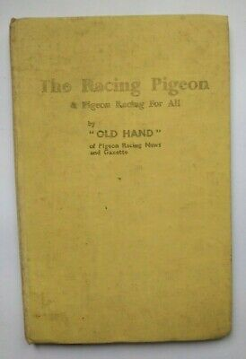 THE RACING PIGEON & Pigeon Racing For All by