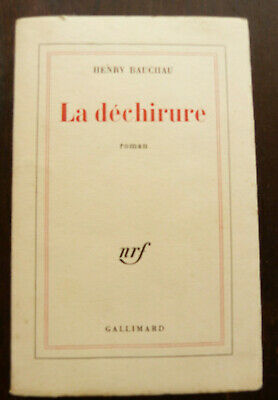 HENRY BAUCHAU LA DECHIRURE ROMAN ED. GALLIMARD NRF S.P. ENVOI + LETTRE 1966