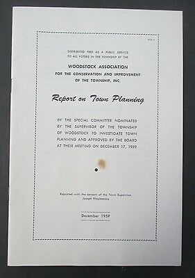 1959 WOODSTOCK, NY Woodstock Association Report on Town Planning
