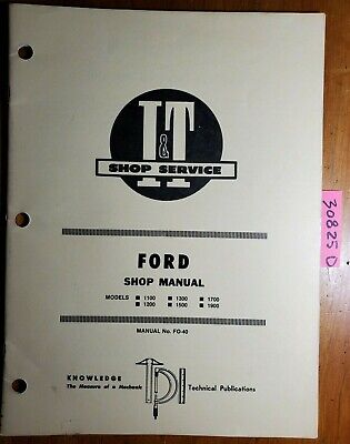 It Ford 1100 1200 1300 1500 1700 1900 Tractor Shop Service Manual Fo-40 1983
