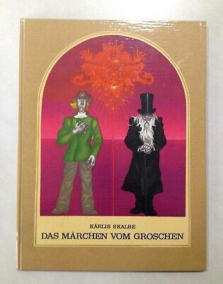 *Das Märchen vom Groschen* lettische Volks-Märchen 2.Auflage1983 Kinderbuch RIGA