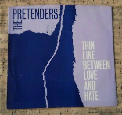 "Pretenders - Thin Line Between Love And Hate 7"" Vinyl Single 1984 Pre-Owned Ex"