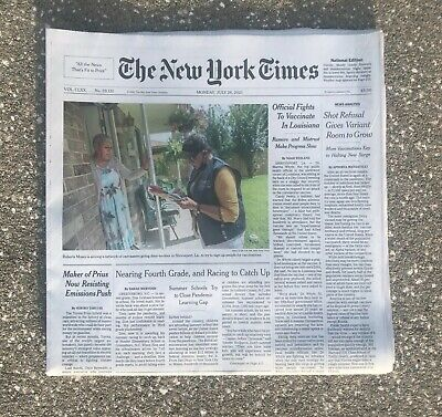 THE NEW YORK TIMES NYT - MONDAY JULY 26, 2021 (PRIUS - SHOT REFUSALS)