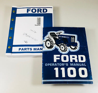 Ford 1100 Tractor Owner Operators Manual Parts Catalog