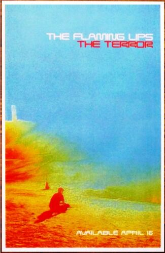 THE FLAMING LIPS The Terror Ltd Ed New RARE Tour Poster +FREE Rock Indie Poster!