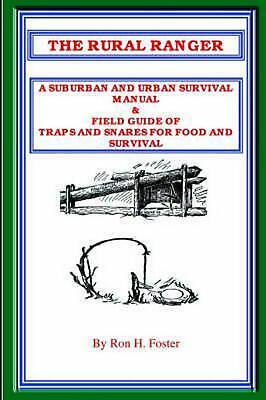 The Rural Ranger: A Suburban and Urban Survival Manual & Field Guide of Traps - Rural Urban Suburban