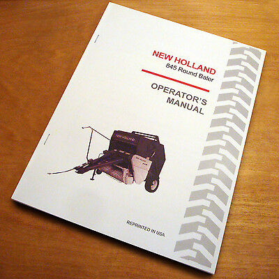 New Holland 845 Round Baler Operators Owners Book Guide Manual Nh Sperry