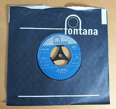 "DOZY,BEAKY,MICK & TICH-MR.PRESIDENT/FRISCO ANNIE-ORIGINAL UK 7"" ON FONTANA-1970"
