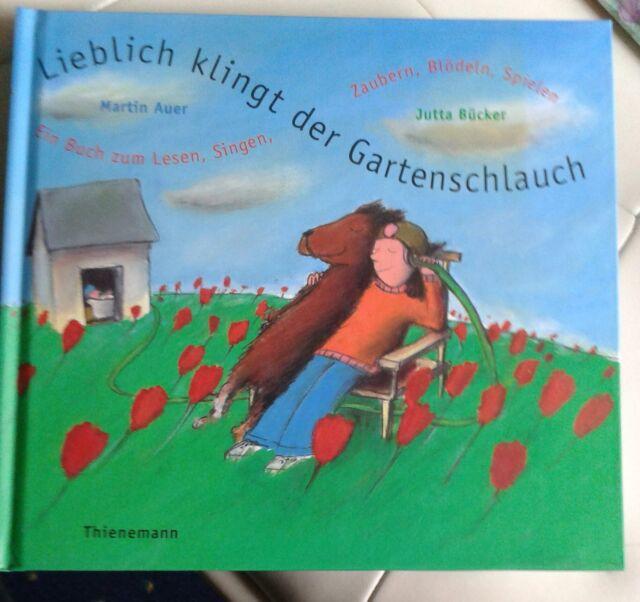 Lieblich klingt der Gartenschlauch, Buch mit CD, Martin Auer - Jutta Bücker, Neu