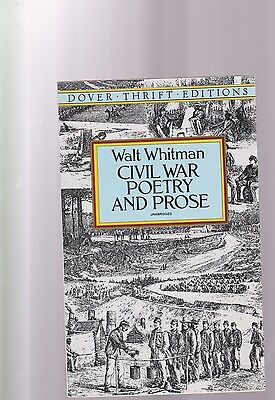Civil War Poetry and Prose by Walt Whitman (1995, Paperback,