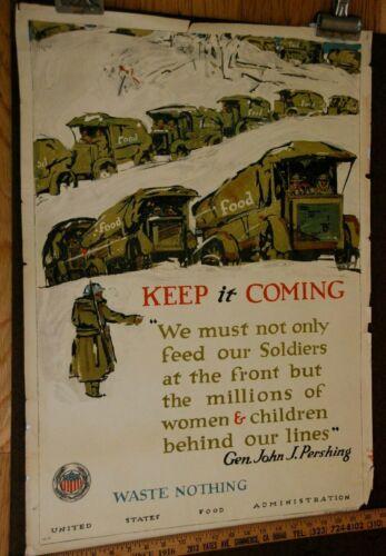 "1918 Original WWI ""Keep It Coming, Waste Nothing"" US Food Admin.  Poster"