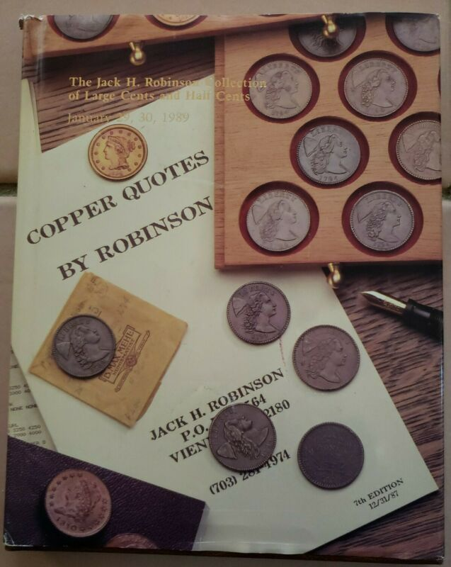 Jack Robinson Deluxe HB Auction Catalog. Large Cents.