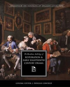 broadview anthology of restoration and early eighteenth-