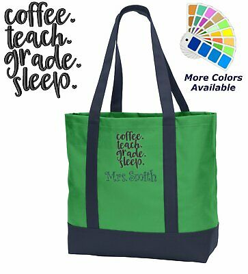 Personalized Teachers Tote Bag Embroidered Monogrammed Coffee Teach Grade Sleep