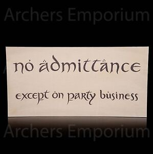 Hobbit-LotR-No-Admittance-Party-Sign-Replica-Weta-Collectables-Art-Print-New