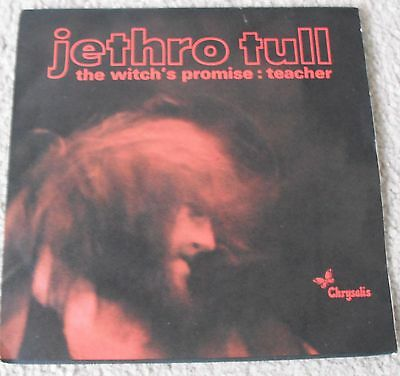 "JETHRO TULL THE WITCH'S PROMISE/TEACHER 7"" VINYL CHRYSALIS UK 1970 WIP 6077 PS"