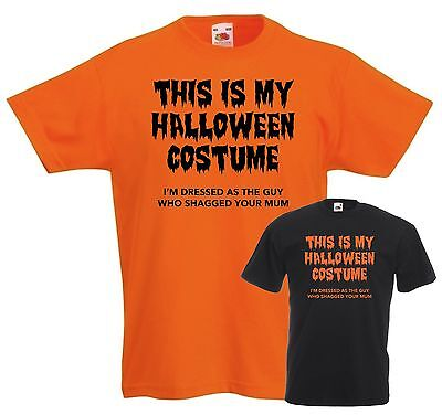 Halloween Costumes Offensive (HALLOWEEN COSTUME RUDE T-SHIRT - OFFENSIVE GUY WHO SHAGGED YOUR MUM ORANGE)